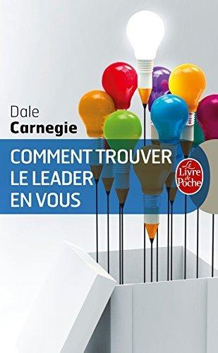 Comment Trouver Le Leader En Vous (Ldp Dev Person) (French Edition) by D. Carnegie (1995-01-10)