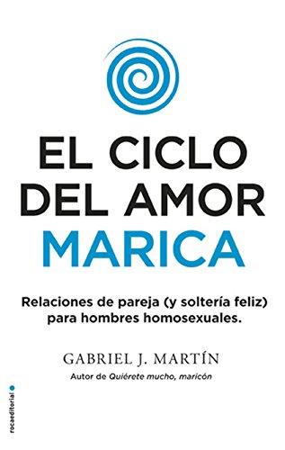 El ciclo del amor marica (No Ficción)
