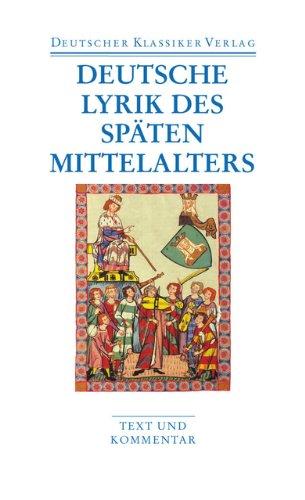 Deutsche Lyrik des späten Mittelalters (DKV Taschenbuch)