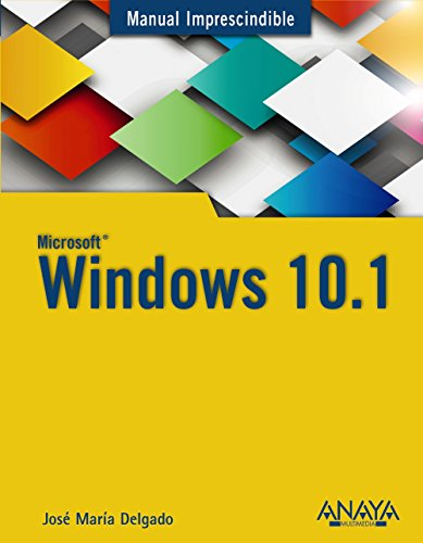 Windows 10. Anniversary Update (Manuales Imprescindibles)