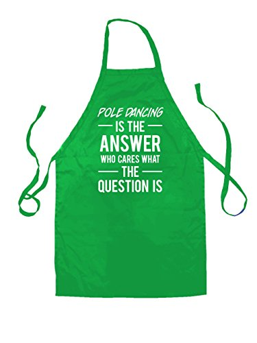 pole-dancing-is-the-answer-unisex-tablier-pour-adulte-vert-une-taille
