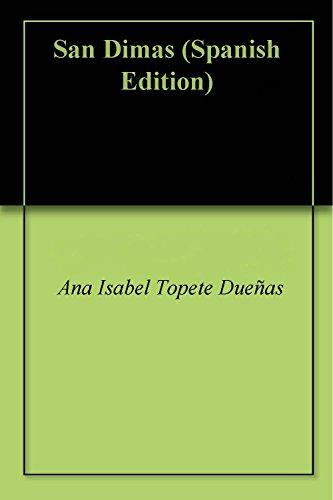 San Dimas por Ana Isabel Topete Dueñas
