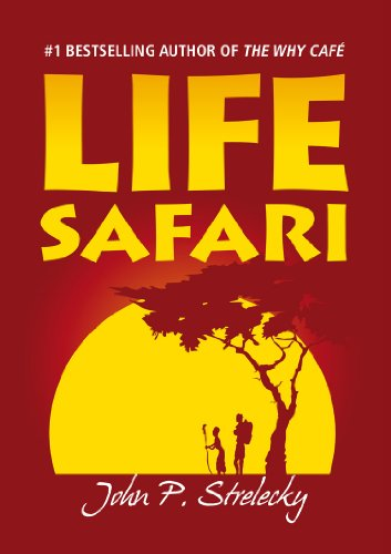 Life Safari by John P. Strelecky (2011) Paperback