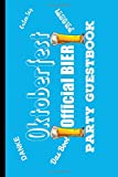 Oktoberfest Official Bier Party Guestbook: 6x9 Keepsake Guestbook Notebook Journal for Party Guest Sign-ins