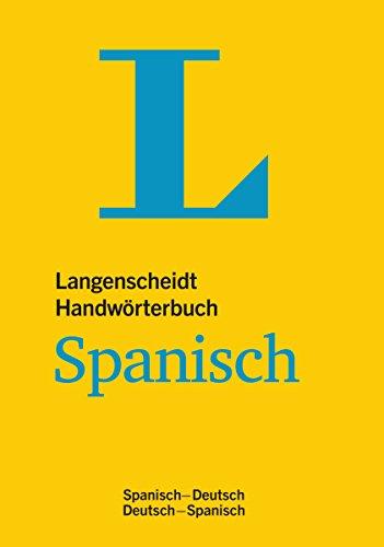 Langenscheidt Handwörterbuch Spanisch: Spanisch-Deutsch/Deutsch-Spanisch