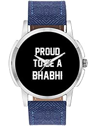 Wrist Watch For Men - Proud To Be A Bhabhi Best Gift For BHABHI - Analog Men's And Boy's Unique Quartz Leather...