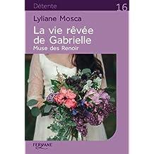 La vie rêvée de Gabrielle : Muse des Renoir