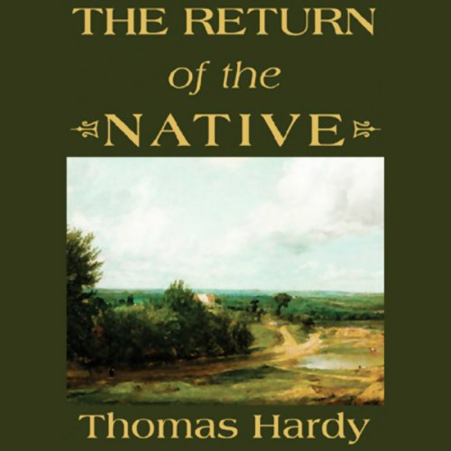 The Return of the Native  Audiolibri