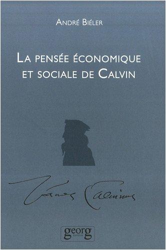 La Pensée économique et sociale de Calvin