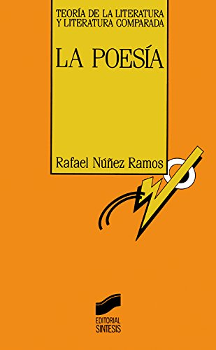 La poesía (Teoría de la literatura y literatura comparada) por Rafael Núñez Ramos
