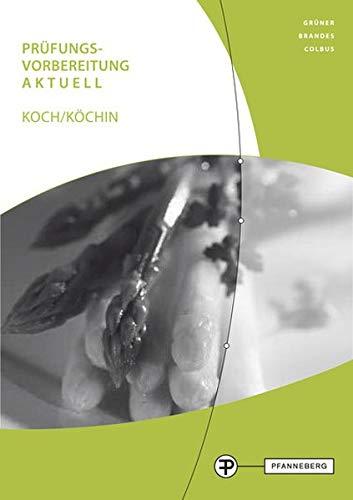 Prüfungsvorbereitung aktuell Koch/Köchin