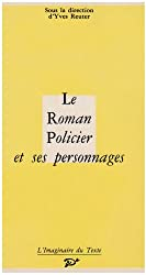 Le roman policier et ses personnages