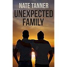 Unexpected Family (Gay Contemporary Romance) (English Edition)