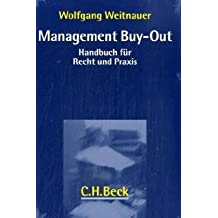 Management Buy-Out: Handbuch für Recht und Praxis