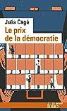 Le prix de la démocratie par Cagé