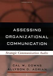 Assessing Organizational Communication: Strategic Communication Audits (The Guilford Communication Series)