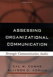 Assessing Organizational Communication: Strategic Communication Audits (Guilford Communication Series)