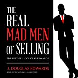 Best Livres de Sellings - The Real Mad Men of Selling: The Best Review