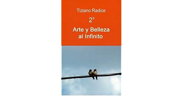 2° Arte y Belleza al Infinito - Full Screen Images (Spanish Edition)