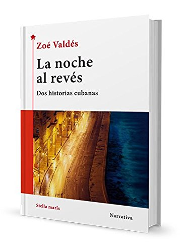 La noche al revés por Zoé Valdés