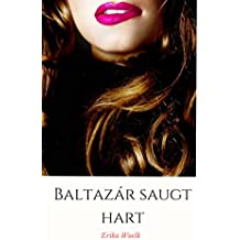 Baltazár saugt hart (Italian Edition)