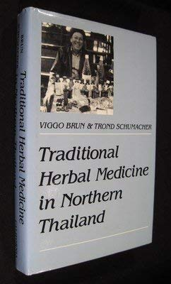 Traditional Herbal Medicine in Northern Thailand (Comparative Studies of Health Systems & Medical Care)