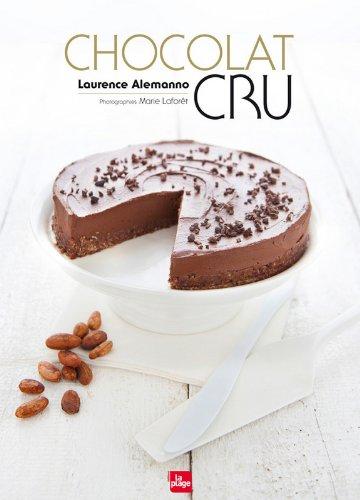 Chocolat cru par Laurence Alemanno