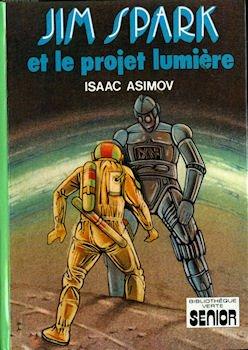 Jim Spark et le projet Lumière (Bibliothèque verte)
