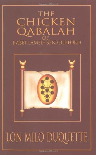 Chicken Qabalah of Rabbi Lamed Ben Clifford por Lon Milo DuQuette