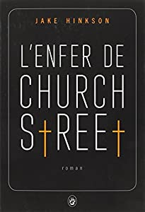 vignette de 'L'enfer de Church Street (Jake Hinkson)'