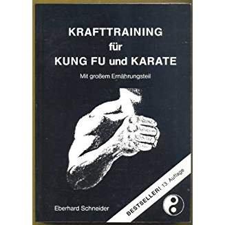 Krafttraining für Kung Fu und Karate: Mit grossem Ernährungsteil -