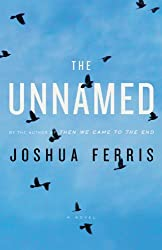 The Unnamed by Joshua Ferris (2010-01-18)