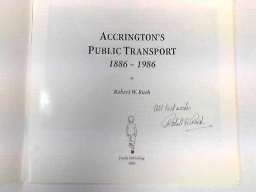 Accrington's Public Transport, 1886-1986