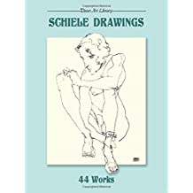 Schiele Drawings: 44 Works (Dover Art Library)