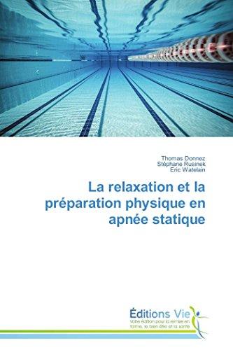 La relaxation et la préparation physiqu...