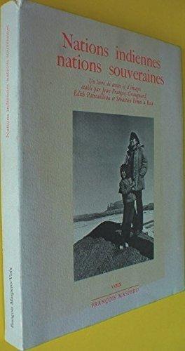 Nations indiennes Nations souveraines - Un livre de texte et d'images