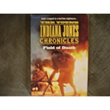 FIELD OF DEATH #TV-2 (The Young Indiana Jones Chronicles, TV-2)