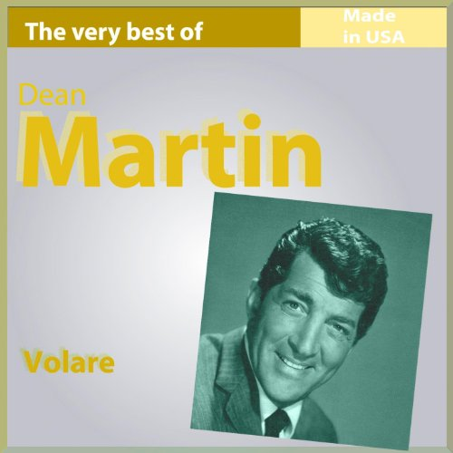 The Very Best of Dean Martin: ...