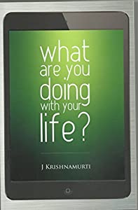What are You Doing with Your Life?: Books on Living for Teens (Teen Books on Living)