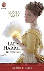 Les duchesses, Tome 3 : Lady Harriet