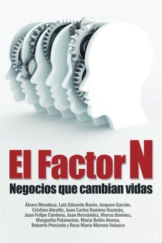Factor N: Negocios que cambian vidas