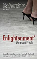 Enlightenment by Maureen Freely (2007-03-20)