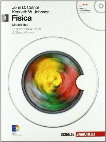 Fisica. Per le Scuole superiori. Con CD-ROM. Con espansione online: 1