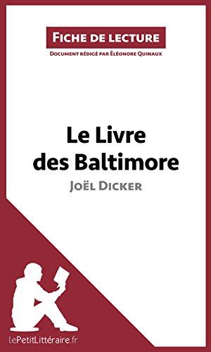Le Livre des Baltimore de Joël Dicker (Fiche de lecture): Résumé complet et analyse détaillée de l'oeuvre