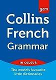 Collins Gem French Grammar (Collins Gem)
