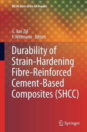 Durability of Strain-Hardening Fibre-Reinforced Cement-Based Composites (S.H.C.C.) (RILEM State-of-the-Art Reports)