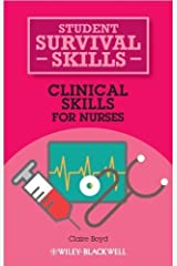 Clinical Skills for Nurses by Claire Boyd (2013-05-13) Paperback