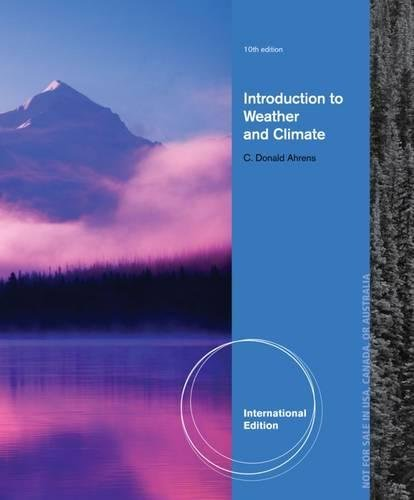 Meteorology Today: An Introduction to Weather, Climate and the Environment, International Edition