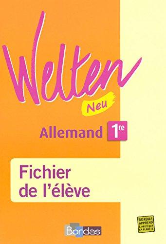 Welten Neu 1re • Fichier de l'élève