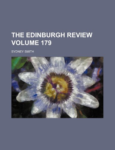 The Edinburgh review Volume 179